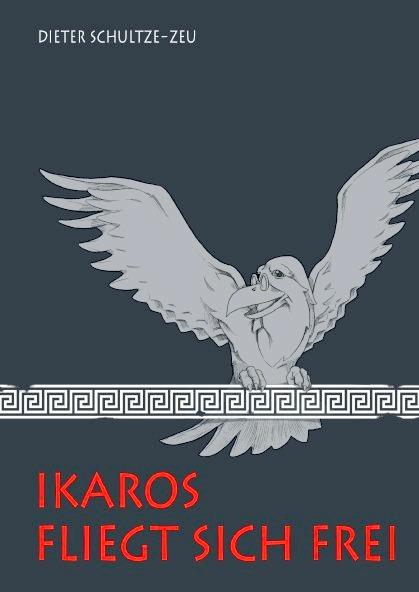 """Buchtipp: """"Ikaros fliegt sich frei"""""""